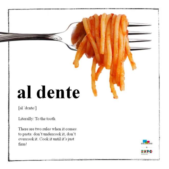 """""""Al dente"""" - um dos poucos dogmas da cozinha italiana."""