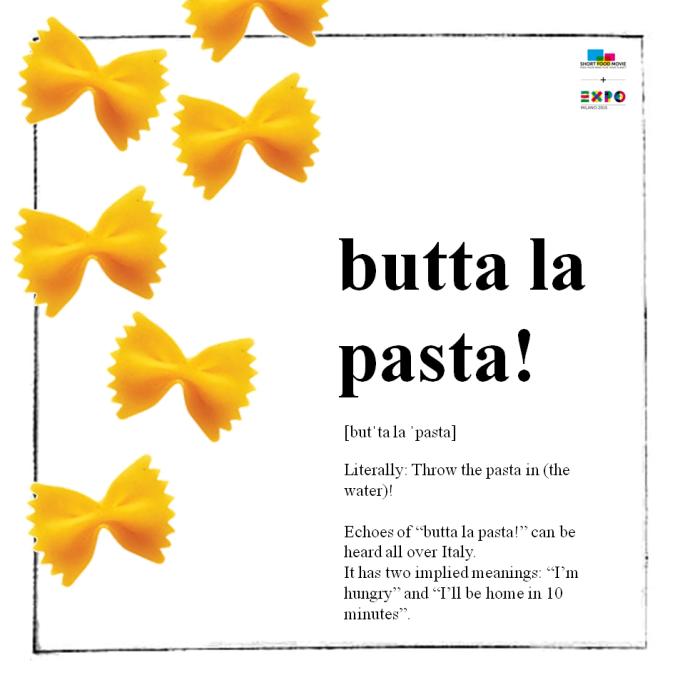 """""""Butta la pasta""""! Ou seja, """"Joga o macarrão!"""""""